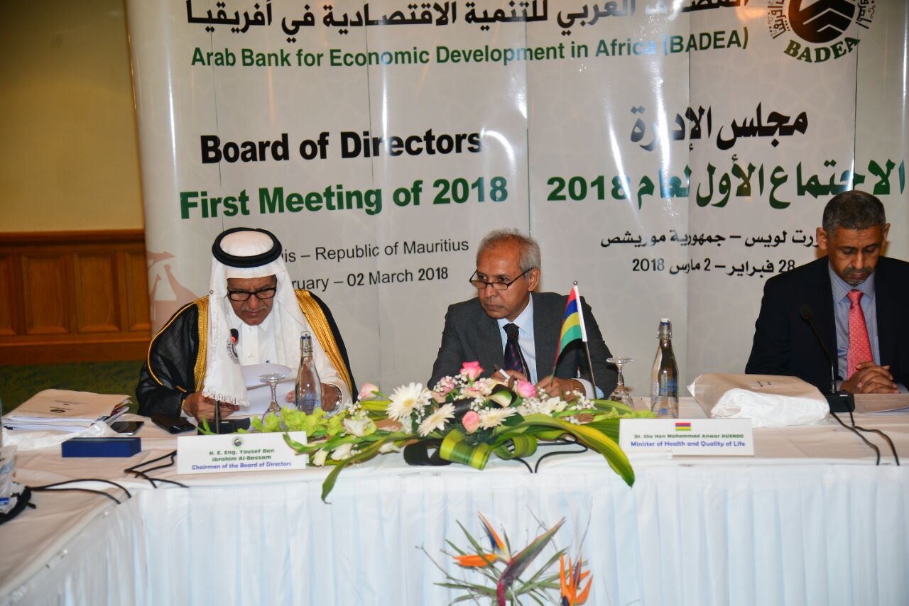 The Board of Directors of the Arab Bank for Economic Development in Africa (BADEA) held its 1st Meeting for the year 2018